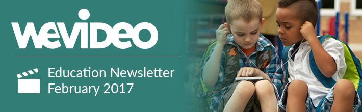WeVideo_newsletter-banner_Feb.png